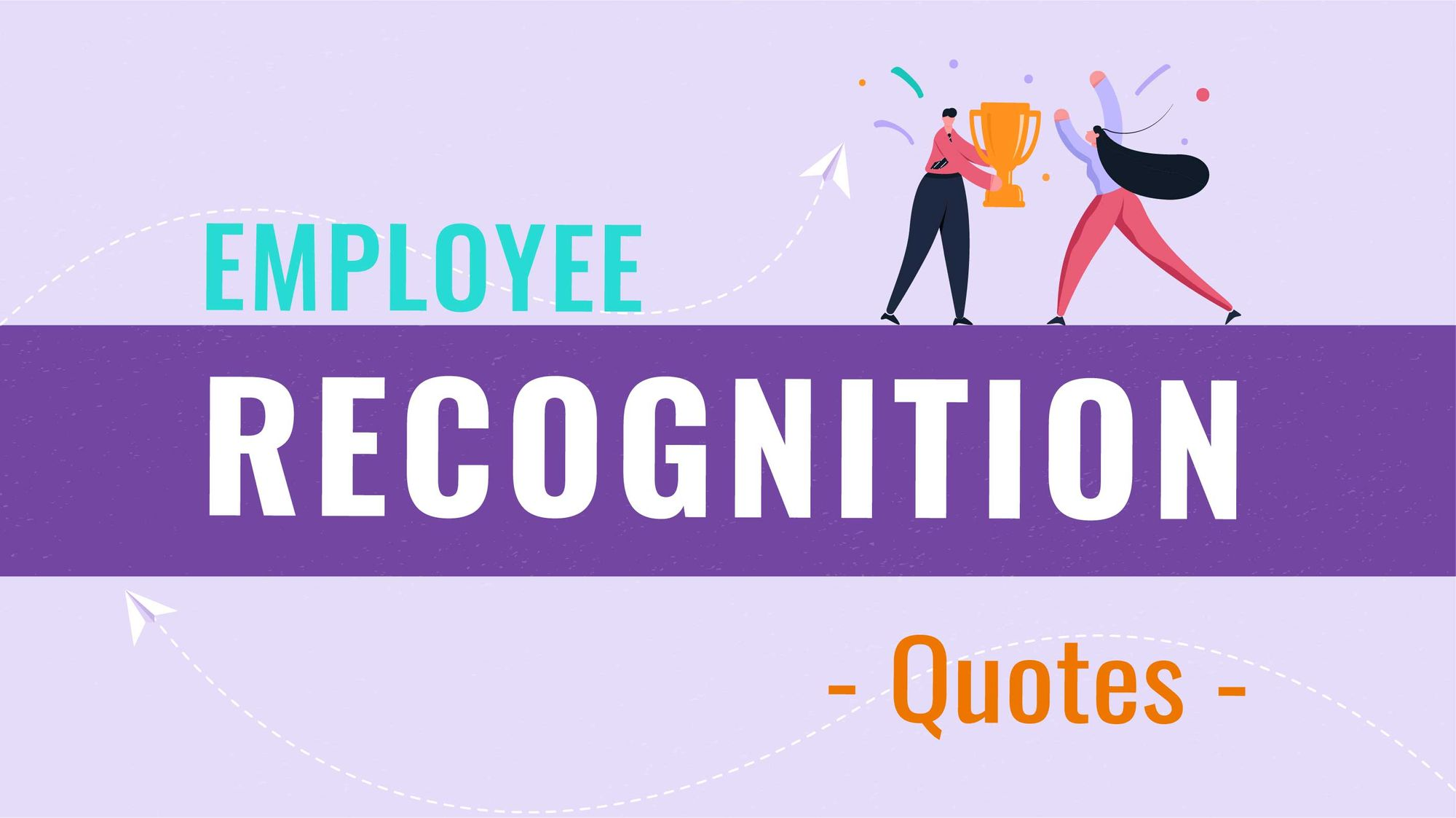 Top 102 Employee Recognition Quotes To Celebrate Their Endeavours