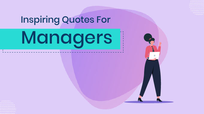 Top 102 Inspirational Quotes For Managers