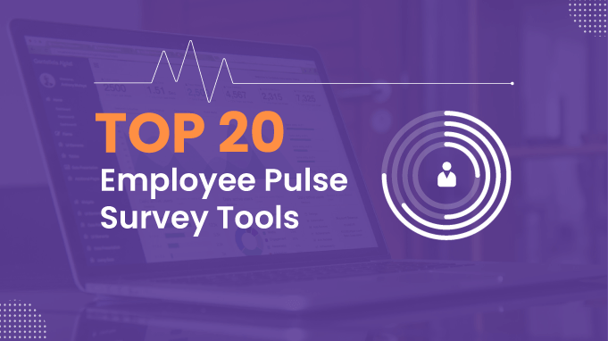 Top 20 Employee Pulse Survey Tools