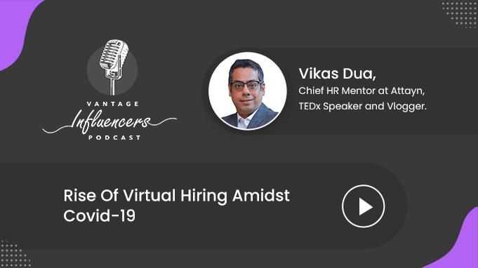 Rise Of Virtual Interviews/ Hiring Amidst Covid-19