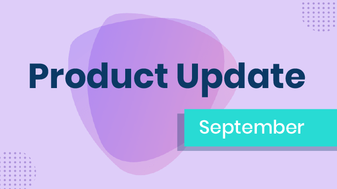 Product Update: Changes for Better Engagement