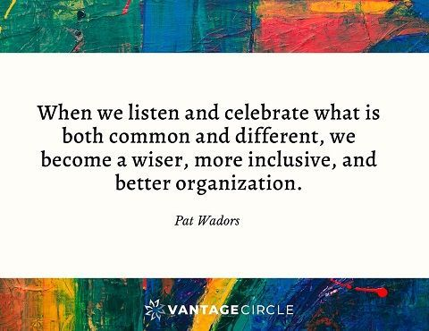 Diversity-and-Inclusion-quote-by-Pat-Wadors-Vantage-Circle