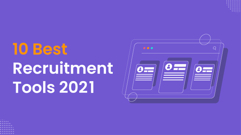 Best Recruitment Tools- A Comparison with What, Which, & Why