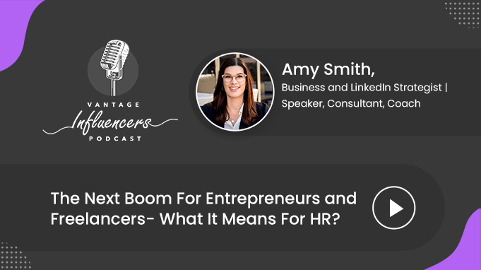 The Next Boom For Entrepreneurs and Freelancers- What It Means For HR?