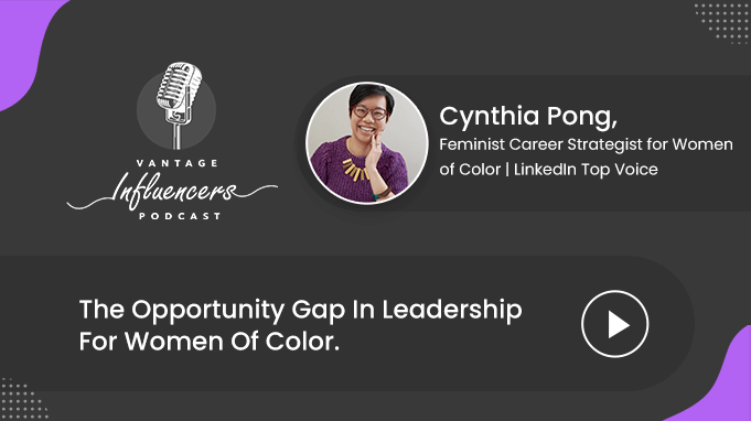 The Opportunity Gap In Leadership For Women Of Color