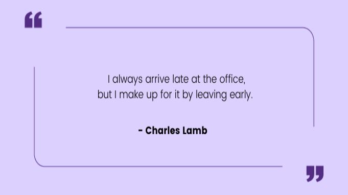 Funny work quotes by Charles Lamb