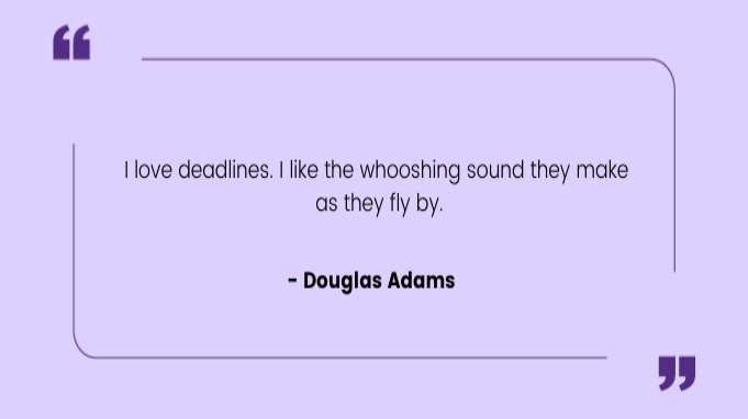 Funny work quotes by Douglas Adams