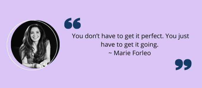 Go-Getter Quotes by Marie Forleo