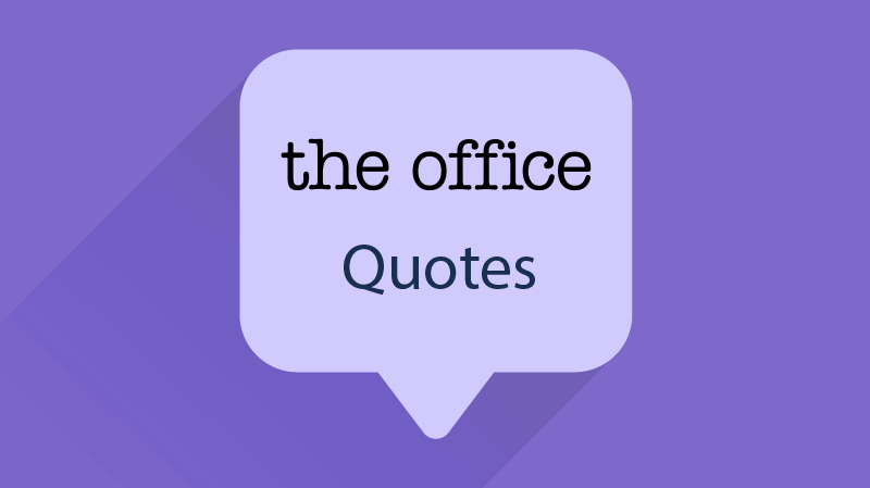 18 Hilarious Quotes From The Office That You Will Love